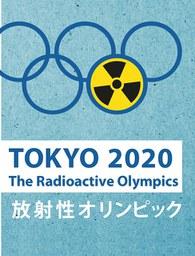 """Ärzte warnen vor """"radioaktiven Olympischen Spielen 2020"""""""