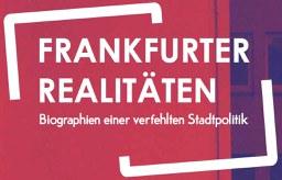 """Broschüre """"Frankfurter Realitäten"""" steht zum Download bereit"""
