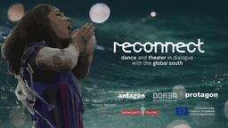 """Einladung zum Symposium """"Reconnect"""" - Theater und Tanz im Dialog mit dem Globalen Süden"""