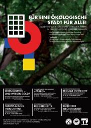 Für eine ökologische Stadt für alle! Stadtentwicklung und urbane Kämpfe in Frankfurt und darüber hinaus