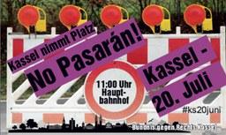 Kassel nimmt Platz! No pasaran!