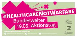 Rheinmetall entwaffnen - #HealthcareNotWarfare