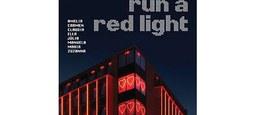 """""""Run A Redlight"""":  Kunst-Aktion unterstützt Sexarbeiter*innen in Zeiten von Corona"""